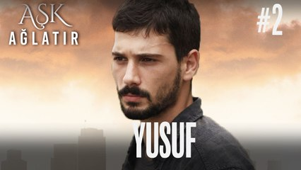 Baştan Sona Yusuf (Part 2)