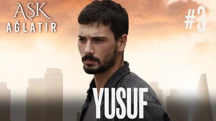 Baştan Sona Yusuf (Part 3)