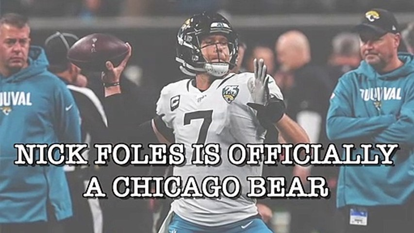 Nick Foles Is Officially A Chicago Bear