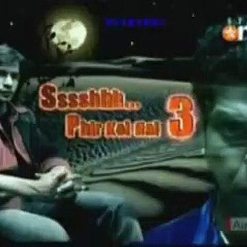 Ssshhh Phir Koi Hai S3 Tritiya Part 15