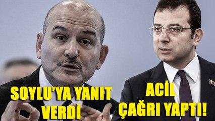 Ekrem İmamoğlu'ndan Süleyman Soylu'ya 'başka devlet' yanıtı! Acil çağrı yaptı!