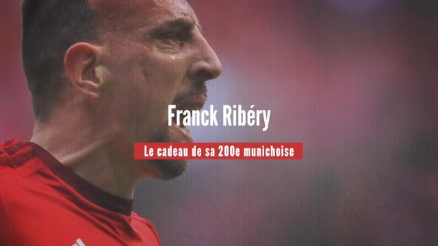 Bayern - Il y 4 ans, Ribéry nous offrait un joli cadeau pour sa 200e munichoise
