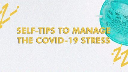 Self-Care Tips In Managing The Covid-19 Stress