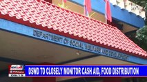 DSWD to closely monitor cash aid, food distribution