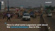 Lockdown: Lagosians speak from home