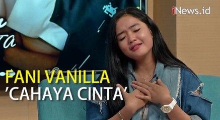 Fani Vanilla Kenalkan Single Cahaya Cinta tentang Pencarian Cinta Sejati