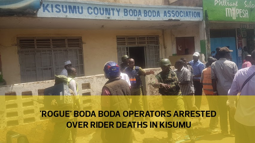 'Rogue' boda boda operators arrested over rider deaths in Kisumu