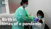 Birth in times of a pandemic