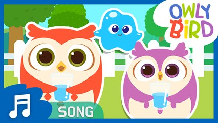 Water Song | Healthy Habits | Let's Save Water Together | Nursery Rhymes | OwlyBird