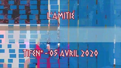 L'Amitié - Tifen - Avril 2020