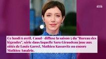 Sara Giraudeau - Bureau des Légendes : comment le rôle de Marina a tout changé