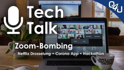 Zoom-Bombing, Netflix-Drosselung, Corona-App, Hackathon #WirVsVirus | QSO4YOU.com Tech Talk #24
