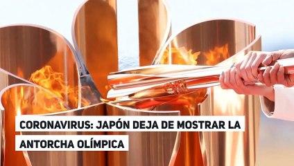 CORONAVIRUS: JAPÓN DEJA DE MOSTRAR LA ANTORCHA OLÍMPICA