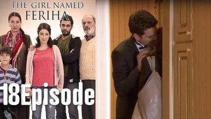 The Girl Named Feriha - 18 Episode