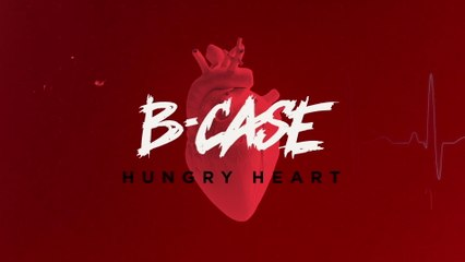 B-Case - Hungry Heart
