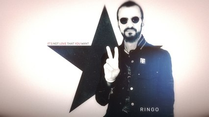 Ringo Starr - It's Not Love That You Want