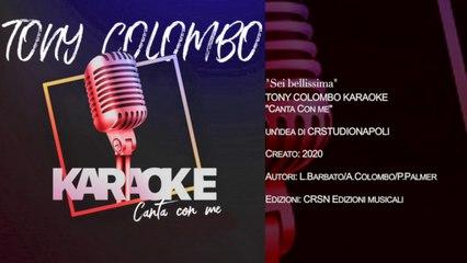 TONY COLOMBO - Canta con me KARAOKE - Sei Bellissima