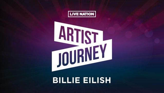 Artist Journey: Billie Eilish