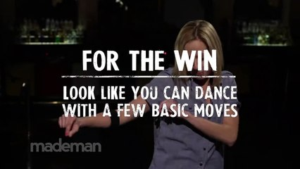 Look Like You Can Dance With a Few Basic Moves - For The Win