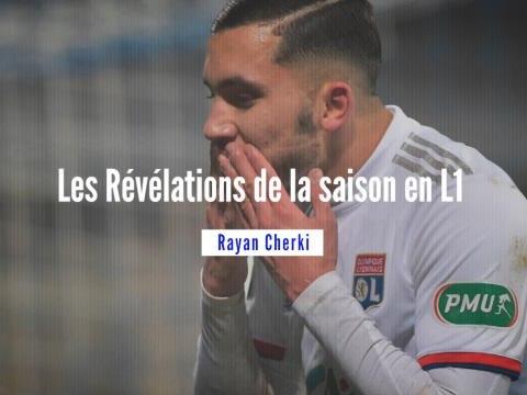 Les Révélations de la saison - Rayan Cherki