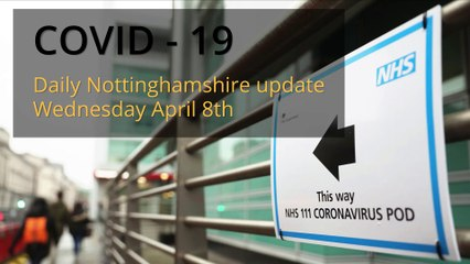 April 8th 2020 Covid 19 Nottinghamshire daily update