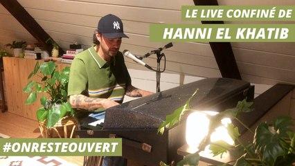 Le live confiné d'Hanni El Khatib
