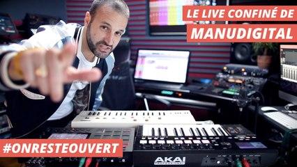 Le live confiné de Manudigital I On Reste Ouvert