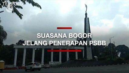Suasana Bogor Jelang PSBB