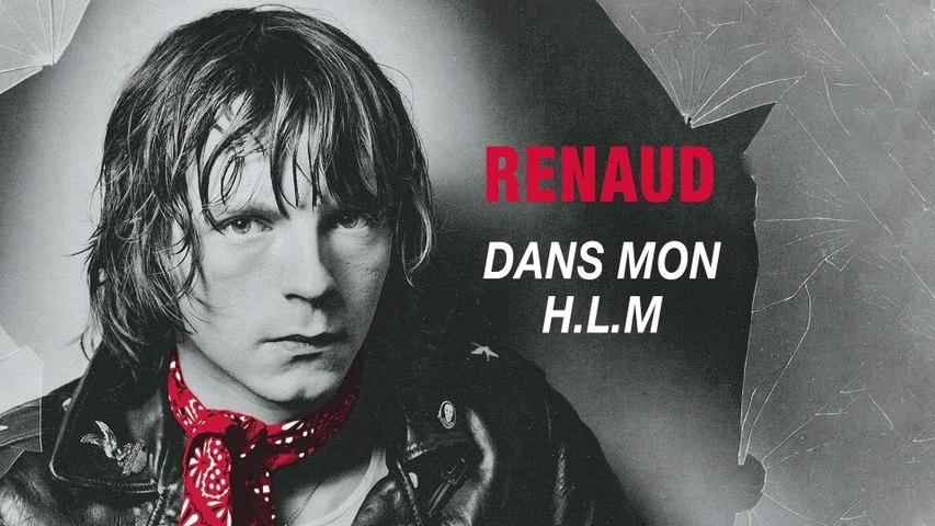 Renaud - Dans mon H.L.M.