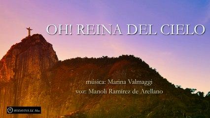 Manoli Ramírez de Arellano - OH! REINA DEL CIELO
