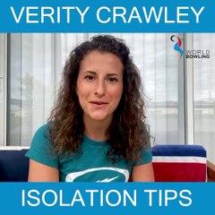 Verity Crawley Isolation Tips