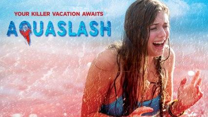 AQUASLASH Official Trailer