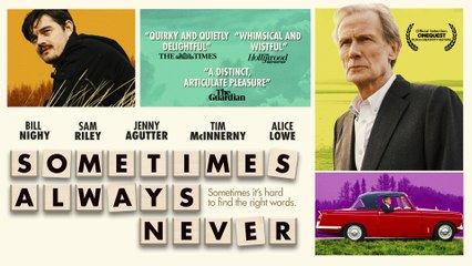 SOMETIMES ALWAYS NEVER Official Trailer
