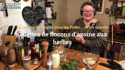 La recette des galettes de flocons d'avoine aux herbes de Régine