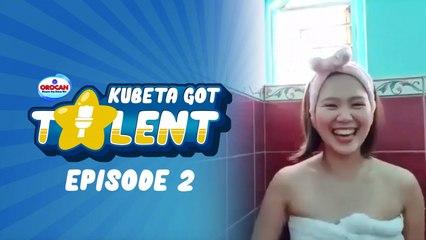 Kubeta Got Talent - Episode 2 (Recap)