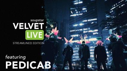 Pedicab - Velvet Live (Highlights)