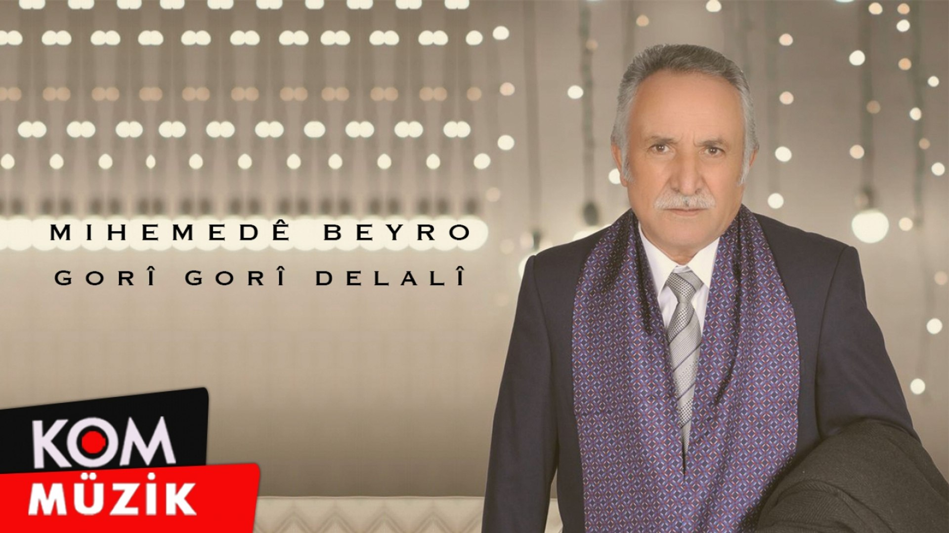 Mihemedê Beyro - Gorî Gorî Delalî (2020 © Kom Müzik)