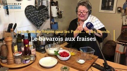 La recette du bavarois aux fraises de Régine