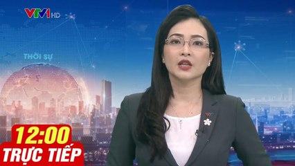 Trực Tiếp Thời Sự VTV1 12h Trưa Hôm Nay 11/4/2020 | Chương Trình Thời Sự VTV3 VTV2 VTV6