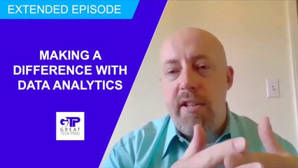 Making a Difference with Data Analytics (Extended Episode) - Chris Hyde