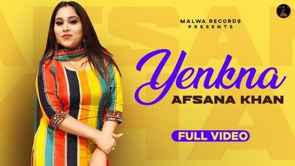 Afsana Khan - YENKNA ( Full Song ) - Latest Punjabi Songs 2020 | Malwa Records
