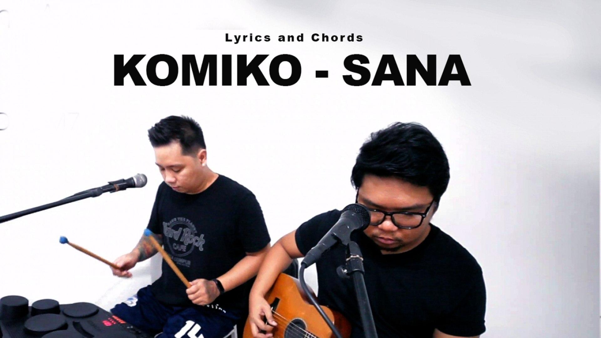 Komiko   Sana   Official Lyric with Guitar Chords