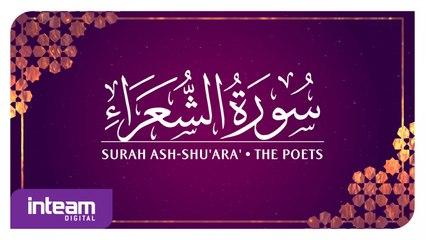 Ustaz Khairul Anuar Basri • Surah Ash-Shu'ara' | سورة ٱلشُّعَرَاء