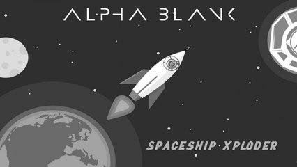 Alpha Blank - Spaceship Xploder