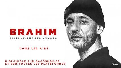 Brahim - Dans les airs [Official Audio]