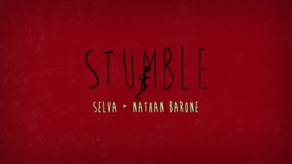 Selva - Stumble