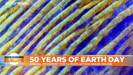Earth Day at 50: 'No nation is getting it right,' activists say, as global event moves online