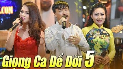 Liveshow GIỌNG CA ĐỂ ĐỜI 5 - Nhạc Trữ Tình Bolero Hay Nhất Nhiều Ca Sĩ Quang Lập, Thúy Hà