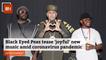 Black Eyed Peas New Music