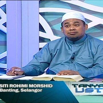Tanyalah Ustaz (2014) | Episod 227